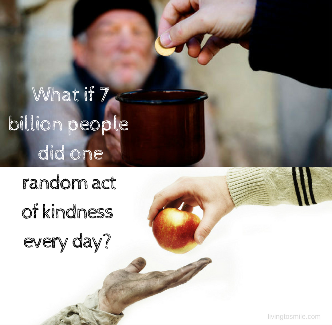 Random Acts Of Kindness Karma In Action Living To Smile